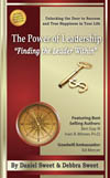 "The Power of Leadership ""Finding the Leader Within"" by Daniel Sweet & Debbra Sweet"
