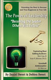 "The Power of Leadership ""Becoming the Leader Others Will Follow"" by Daniel Sweet & Debbra Sweet"